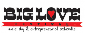Big Love Festival returns Sunday in downtown Asheville; celebrate local independents